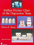 McKee Kitchen Glass of the Depression Years