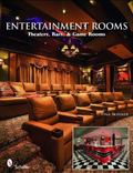 Entertainment Rooms:  Home Theaters, Bars, and Game Rooms