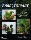 Basic Topiary : A Living Approach