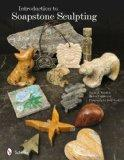 Introduction to Soapstone Sculpting