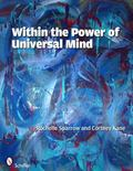 Within the Power of Universal Mind