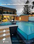 International Award Winning Pools, Spas, and Water Environments