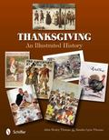 Thanksgiving : An Illustrated History