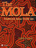 Mola : Traditional Kuna Textile Art