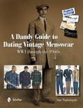 Dandy Guide to Dating Vintage Menswear : WWI through The 1960s