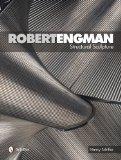 Robert Engman: Structural Sculpture