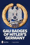 Gau Badges of Hitler's Germany