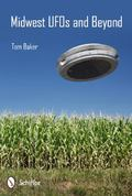 Midwest UFOs and Beyond