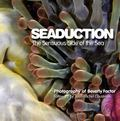 Seaduction : The Sensuous Side of the Sea
