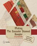 Making the Lancaster Diamond Sampler : A 19th Century Quilt Design by Fanny's Friend