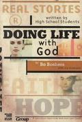 Doing Life With God