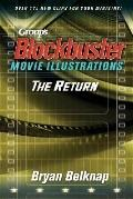 Group's Blockbuster Movie Illustrations: The Return