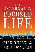 The Externally Focused Life