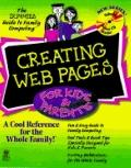 Creating Web Pages for Kids and Parents - Greg Holden - Paperback