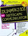 Dummies 101: Netscape Communicator 4 with CD-ROM
