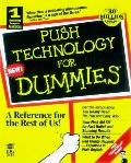 Push Technology for Dummies