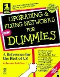 Upgrading and Fixing Networks for Dummies