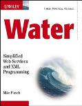 Water Simplified Web Services and Xml Programming