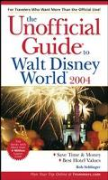 Unofficial Guide to Walt Disney World 2004
