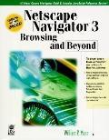 Netscape Navigator 3: Browsing and Beyond - William P. Mann - Paperback