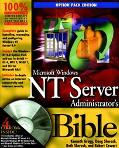 Microsoft Windows Nt Server Administrators Bible