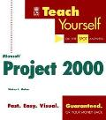 Teach Yourself Microsoft Project 2000 - Vickey L. Quinn - Paperback