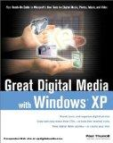 Great Digital Media with Windows XP