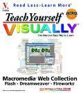 Teach Yourself Visually Macromedia Web Collection Flash, Dreamweaver, Fireworks