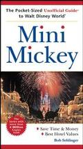 Mini Mickey The Pocket-Sized Unofficial Guide to Walt Disney World