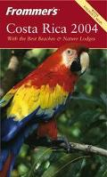 Frommer's 2004 Costa Rica