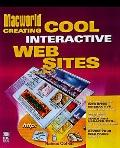 MacWorld Creating Cool Interactive Web Sites