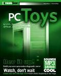 PC Toys 14 Cool Projects for Home, Office, and Entertainment