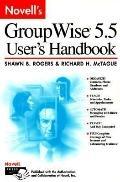 Novell's Groupwise 5.5 User's Handbook