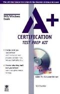 A+ Certification Test Prep Kit