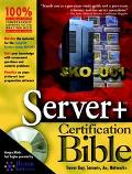 Server+ Certification Bible