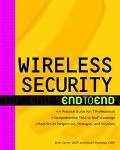 Wireless Security End to End End to End
