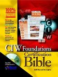 CIW Foundations Certification Bible - Keith Olsen - Paperback - BK&CD-ROM