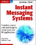 Instant Messaging Systems Cracking the Code