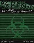 Malicious Cryptography Exposing Cryptovirology