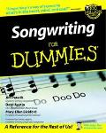 Songwriting for Dummies By Jim Peterik, Dave Austin, Mary Ellen Bickford ; Foreword by Kenny...