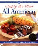 Weight Watchers Simply the Best All American: Our 250 Regional Favorites from Around the Cou...
