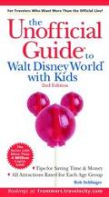 The Unofficial Guide to Walt Disney World with Kids, 2nd Edition