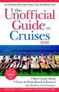 The Unofficial Guide to Cruises 2002