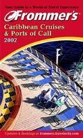 Frommer's Caribbean Cruises & Ports of Call 2002 - Heidi Sarna - Paperback - REV