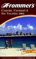 Frommer's Cancun, Cozumel & the Yucatan 2002 - David Baird - Paperback - REV