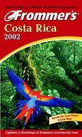 Frommer's Costa Rica 2002