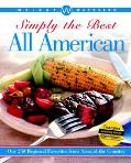 Weight Watcher's Simply the Best All American Over 250 Regional Favorites from Around the Co...