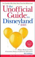 Unofficial Guide to Disneyland 2003
