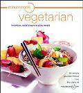 Minutemeals Vegetarian Inventive, Satisfying Everyday Meals