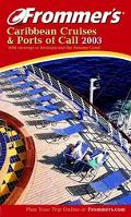 Frommer's 2003 Caribbean Cruises and Ports of Call